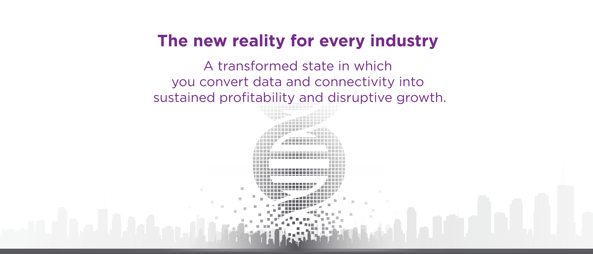 The new reality for every industry