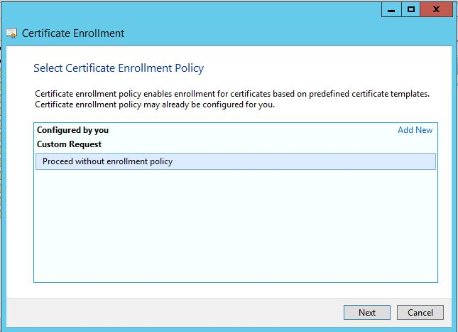 How to generate certificate signing request using microsoft select the option proceed without enrollment policy then click next to continue yadclub Images