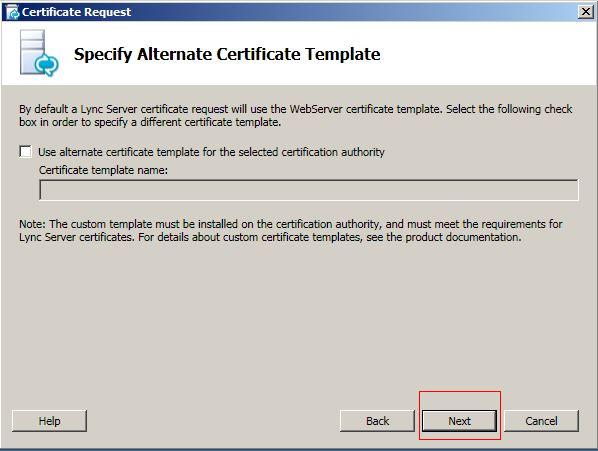 How do i generate a csr on edge server with microsoft lync 2010 click next button on specify alternate certificate template window yadclub Gallery